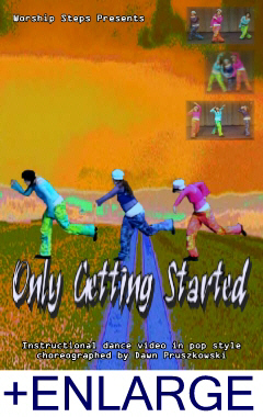 Only Getting Started - Hip Hop Praise Dance Instruction Video