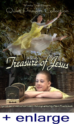 Treasure of Jesus - Lyrical Worship Dance Instruction Video